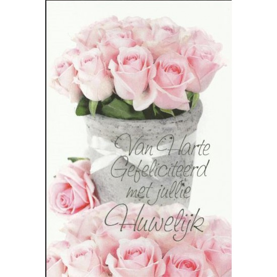 Van harte gefeliciteerd met jullie huwelijk